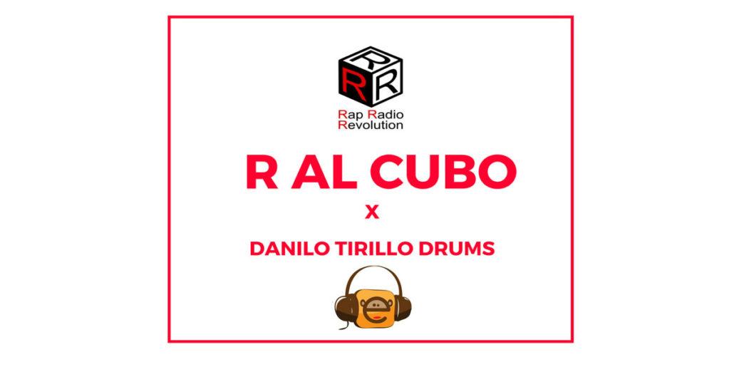 R al Cubo e le cover rap di Danilo Drums Tirillo